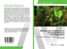 Обложка Einfluss von Trockenstress auf phylloxerierte Unterlagsreben
