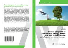 Recent progress of renewable energy, smart grid, and nanomaterial kitap kapağı