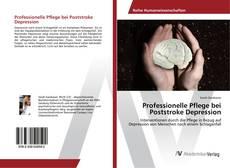 Capa do livro de Professionelle Pflege bei Poststroke Depression
