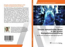 Buchcover von Einsatz semantischer Netze in der trialen Kompetenzentwicklung