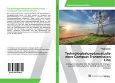 Buchcover von Technologieakzeptanzstudie einer Compact Transmission Line