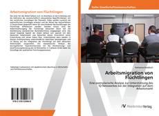 Buchcover von Arbeitsmigration von Flüchtlingen