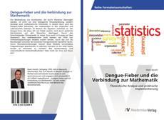 Buchcover von Dengue-Fieber und die Verbindung zur Mathematik