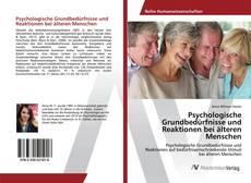 Psychologische Grundbedürfnisse und Reaktionen bei älteren Menschen kitap kapağı