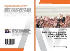 Обложка Socio-economic impact of refugee integration programs in the EU