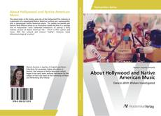 Bookcover of About Hollywood and Native American Music