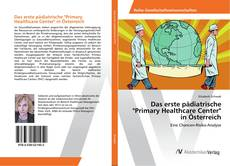 """Portada del libro de Das erste pädiatrische """"Primary Healthcare Center"""" in Österreich"""