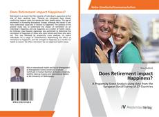 Bookcover of Does Retirement impact Happiness?