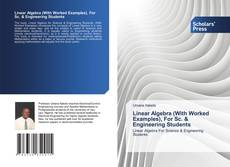 Capa do livro de Linear Algebra (With Worked Examples), For Sc. & Engineering Students