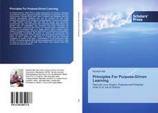Couverture de Principles For Purpose-Driven Learning