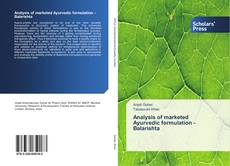 Couverture de Analysis of marketed Ayurvedic formulation - Balarishta