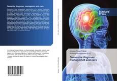 Dementia diagnose, managemnt and care kitap kapağı