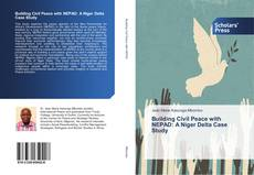 Bookcover of Building Civil Peace with NEPAD: A Niger Delta Case Study
