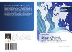 Bookcover of Elements of Electrical Power/Energy Systems