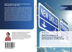Couverture de Staff Perceptions of Continuous Professional Development: A UAE study