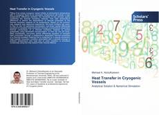 Bookcover of Heat Transfer in Cryogenic Vessels