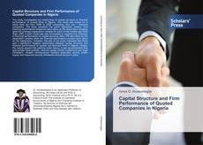 Couverture de Capital Structure and Firm Performance of Quoted Companies in Nigeria