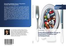Capa do livro de Prescribing Multiple Drugs in Psychiatric Practice and Consequences