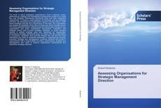 Copertina di Assessing Organisations for Strategic Management Direction