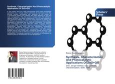 Copertina di Synthesis, Characterization And Photocatalytic Applications Of ZnO+GO