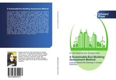 Bookcover of A Sustainable-Eco-Building Assessment Method