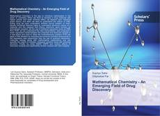 Bookcover of Mathematical Chemistry - An Emerging Field of Drug Discovery