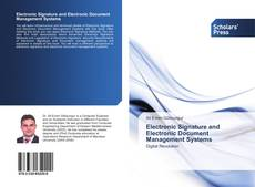 Bookcover of Electronic Signature and Electronic Document Management Systems