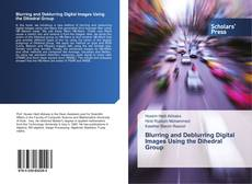 Capa do livro de Blurring and Deblurring Digital Images Using the Dihedral Group