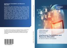 Bookcover of Interference Cancellation and Resource Allocation