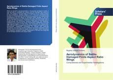 Portada del libro de Aerodynamics of Battle-Damaged Finite Aspect Ratio Wings