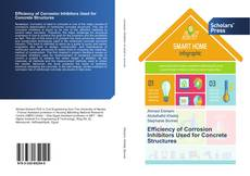 Buchcover von Efficiency of Corrosion Inhibitors Used for Concrete Structures