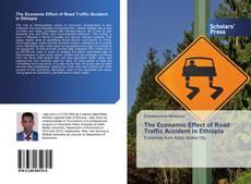 Buchcover von The Economic Effect of Road Traffic Accident in Ethiopia