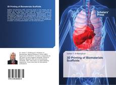 Bookcover of 3D Printing of Biomaterials Scaffolds