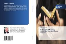 Bookcover of In Search of Meaning