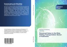 Bookcover of Perceived Value in the Ride-Hailing Transportation Sector in Indonesia