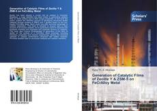 Bookcover of Generation of Catalytic Films of Zeolite Y & ZSM-5 on FeCrAlloy Metal