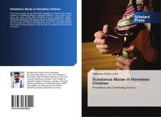 Bookcover of Substance Abuse in Homeless Children