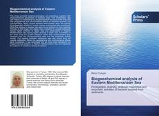 Couverture de Biogeochemical analysis of Eastern Mediterranean Sea