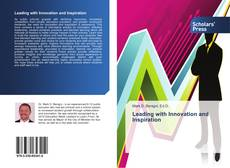 Bookcover of Leading with Innovation and Inspiration