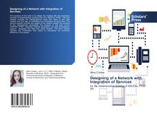 Bookcover of Designing of a Network with Integration of Services
