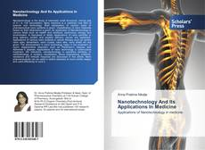 Bookcover of Nanotechnology And Its Applications In Medicine