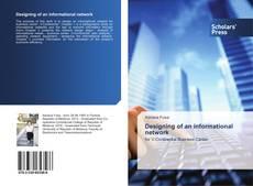 Buchcover von Designing of an informational network