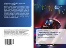 Bookcover of Contemporary approaches of biological markers in heart failure