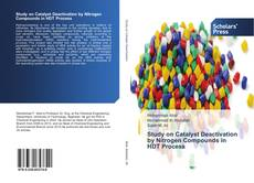 Bookcover of Study on Catalyst Deactivation by Nitrogen Compounds in HDT Process