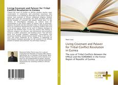 Living Covenant and Palaver for Tribal Conflict Resolution in Guinea