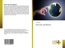 Bookcover of Don't Be Left Behind