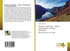 Bookcover of The M-L.A.W Link-Man's contribution to living dynamics