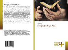 Bookcover of Being in the Right Place