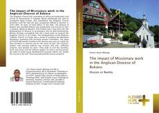Copertina di The impact of Missionary work in the Anglican Diocese of Bukavu