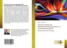 Bookcover of Church Growth and Membership Development in a Contemporary World